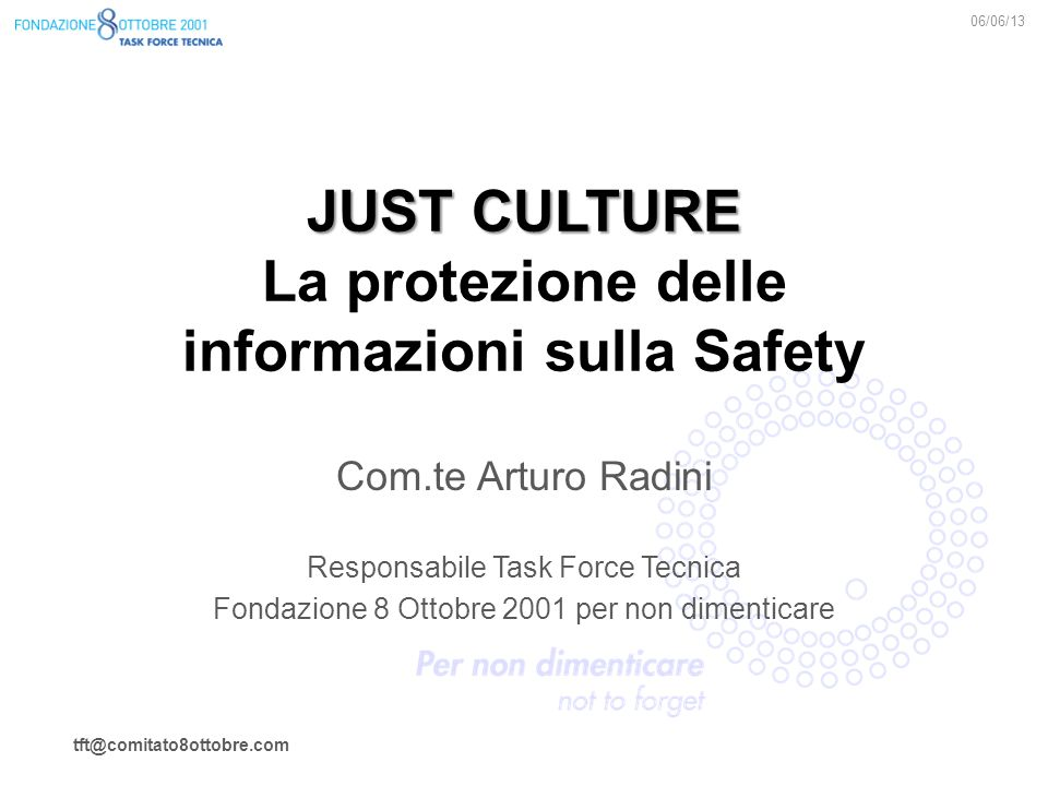 JUST CULTURE La protezione delle informazioni sulla Safety