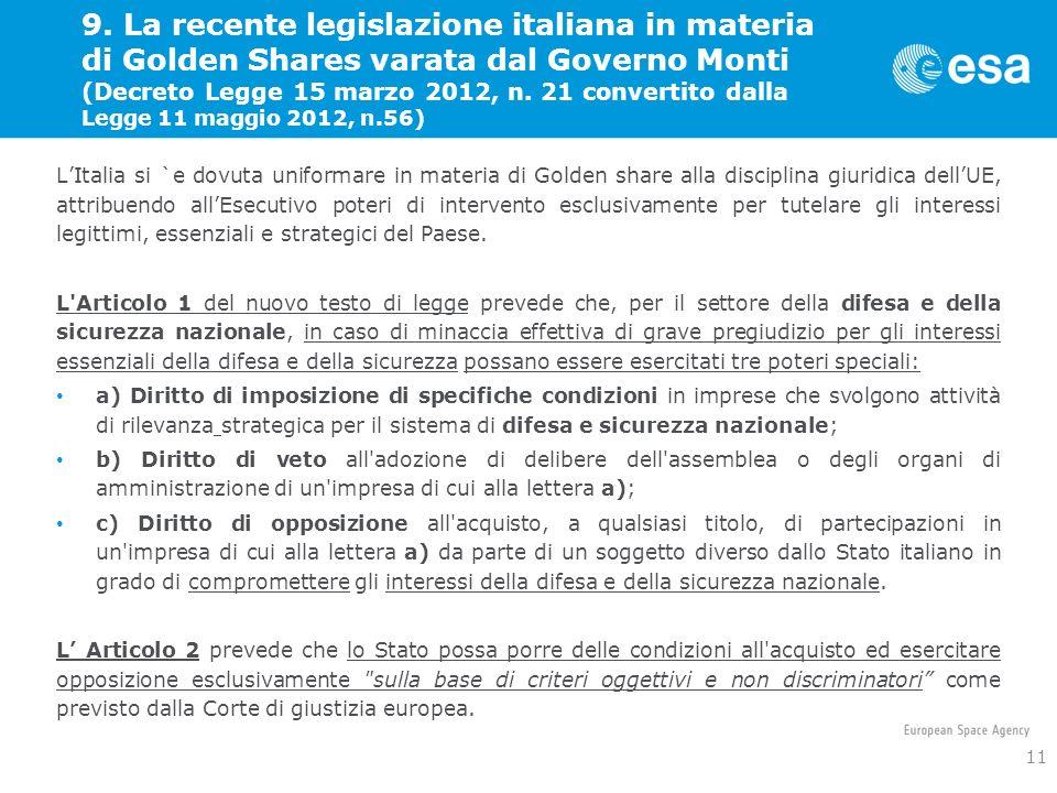 9. La recente legislazione italiana in materia di Golden Shares varata dal Governo Monti (Decreto Legge 15 marzo 2012, n. 21 convertito dalla Legge 11 maggio 2012, n.56)