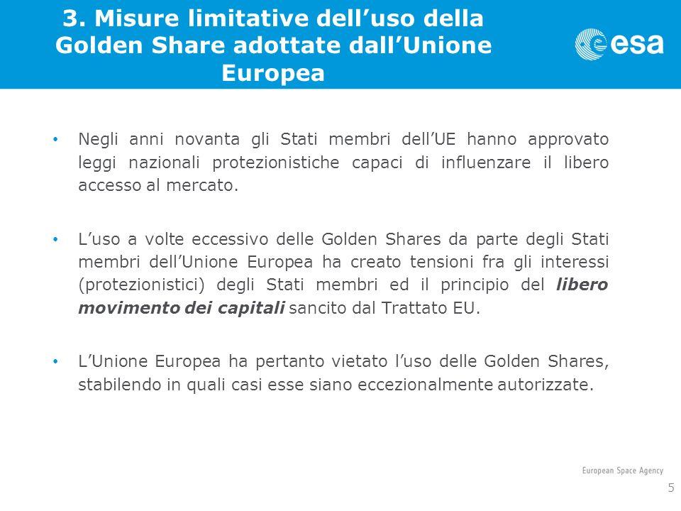 3. Misure limitative dell'uso della Golden Share adottate dall'Unione Europea
