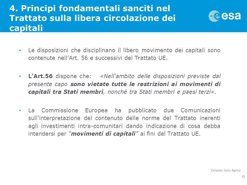 4. Principi fondamentali sanciti nel Trattato sulla libera circolazione dei capitali