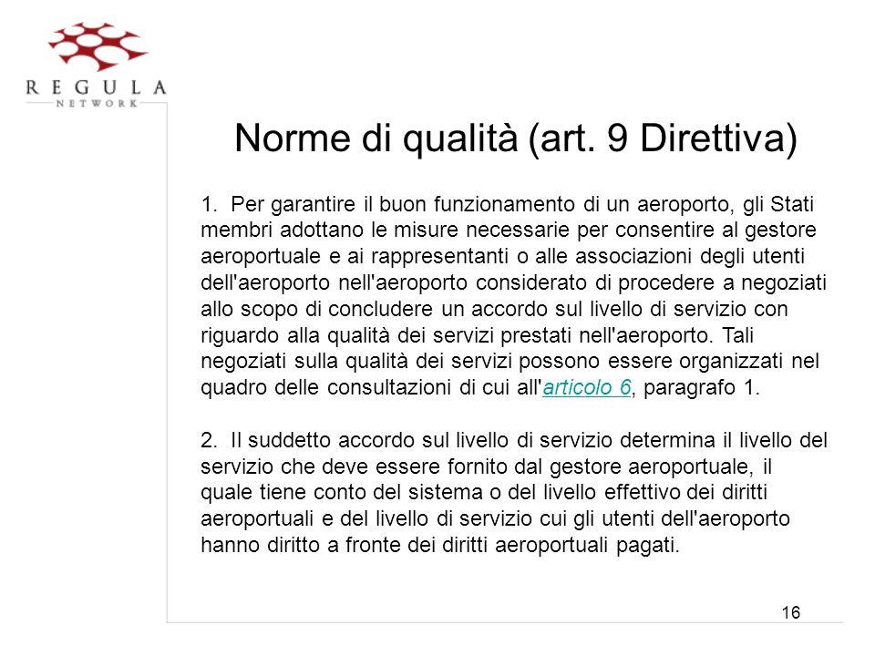 Norme di qualità (art. 9 Direttiva)
