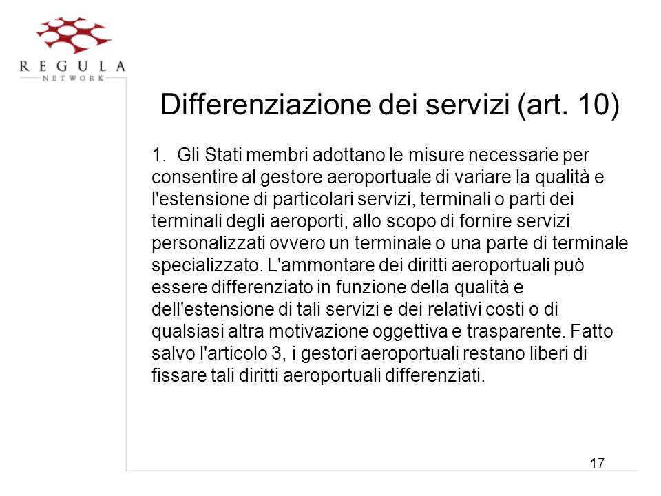 Differenziazione dei servizi (art. 10)