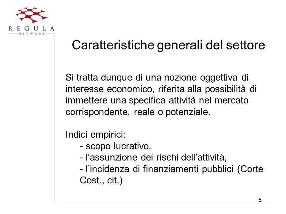 Caratteristiche generali del settore