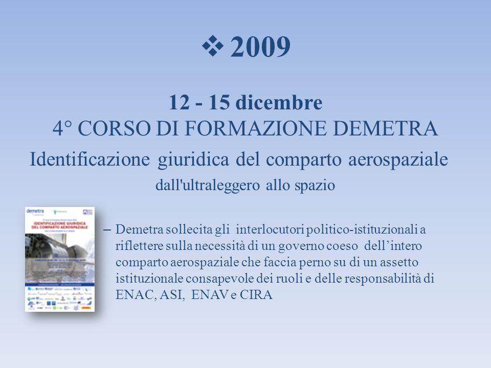 2009 12 - 15 dicembre 4° CORSO DI FORMAZIONE DEMETRA