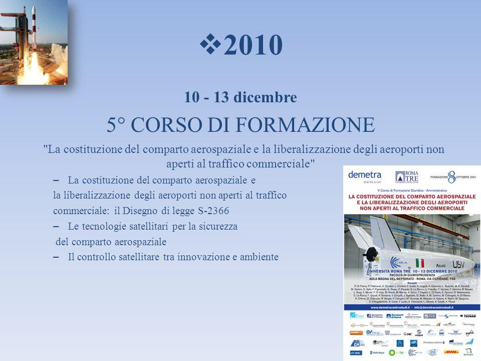 2010 5° CORSO DI FORMAZIONE 10 - 13 dicembre