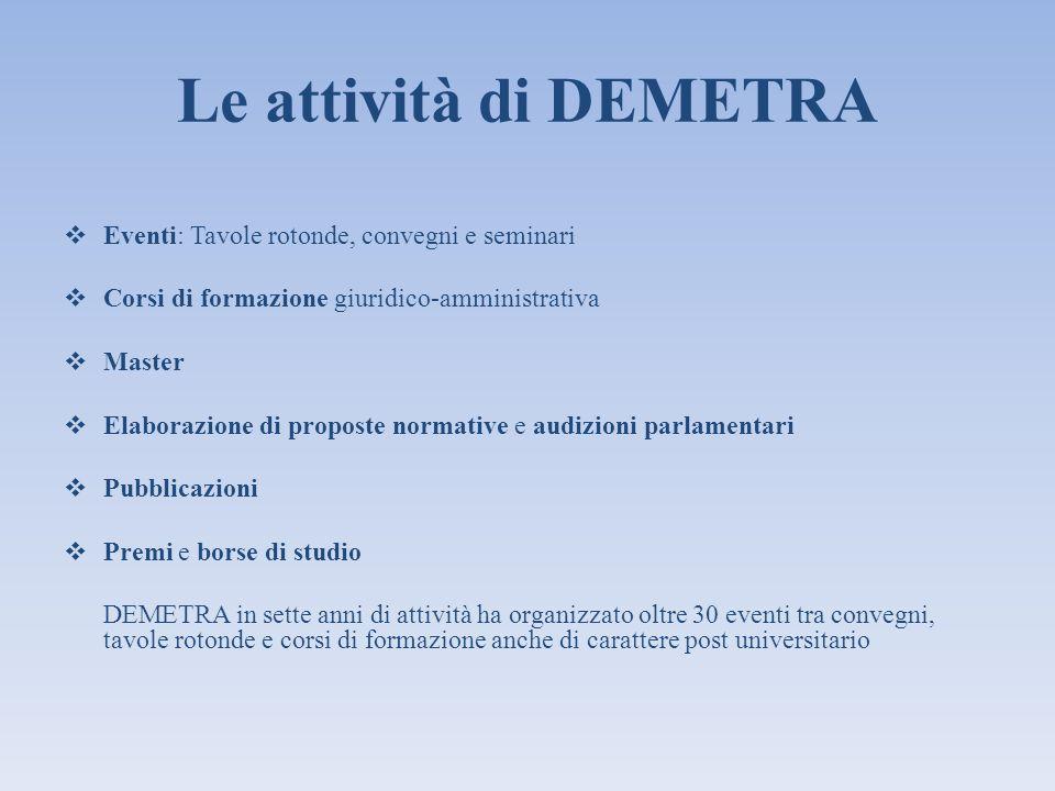 Le attività di DEMETRA Eventi: Tavole rotonde, convegni e seminari