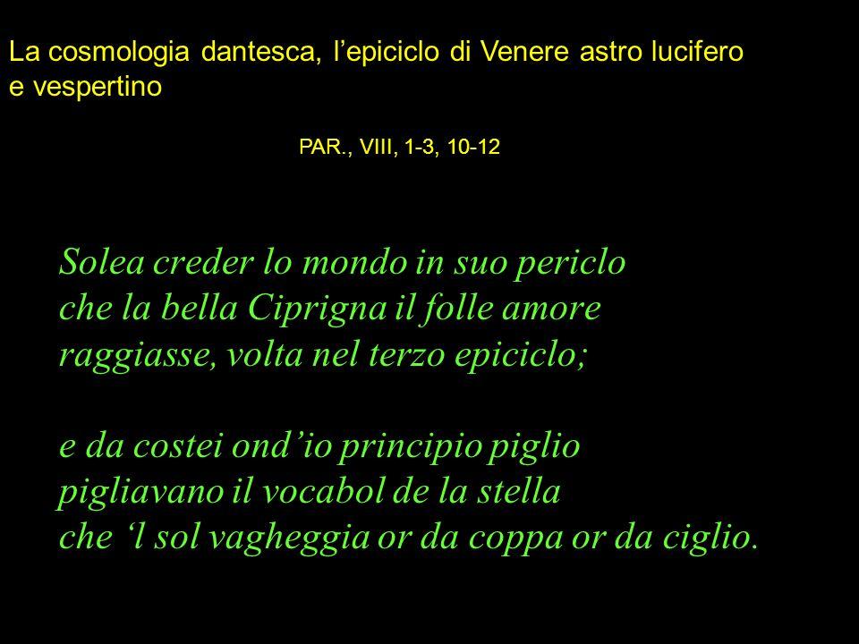 La cosmologia dantesca, l'epiciclo di Venere astro lucifero e vespertino