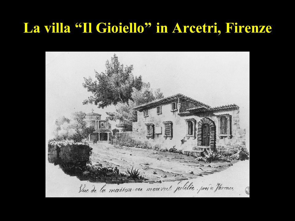 La villa Il Gioiello in Arcetri, Firenze