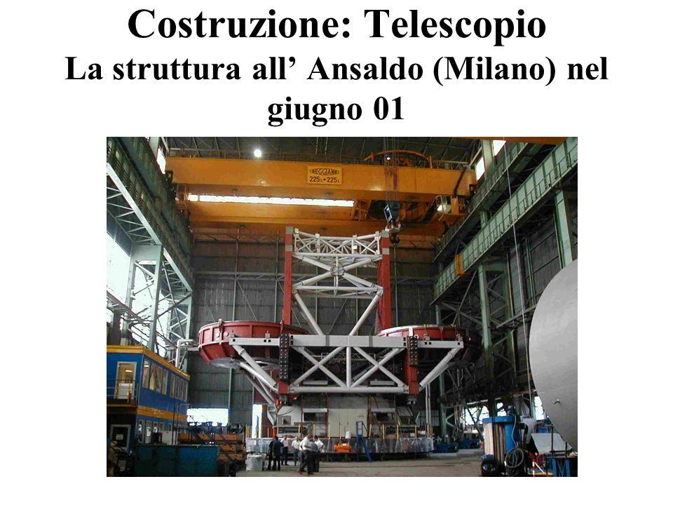 Costruzione: Telescopio La struttura all' Ansaldo (Milano) nel giugno 01