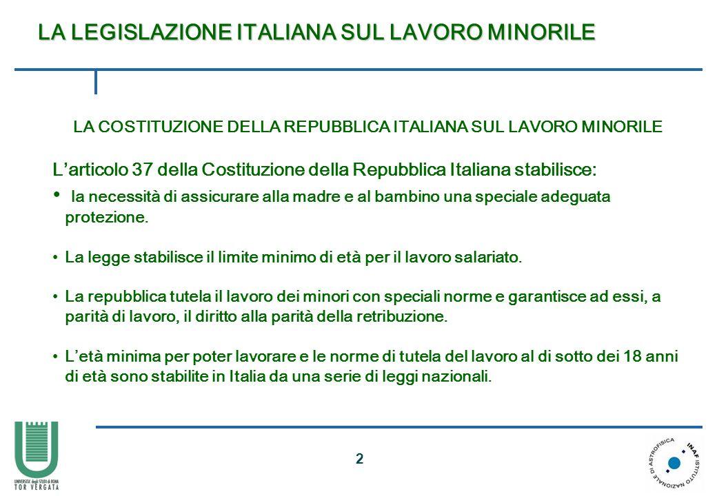 LA COSTITUZIONE DELLA REPUBBLICA ITALIANA SUL LAVORO MINORILE