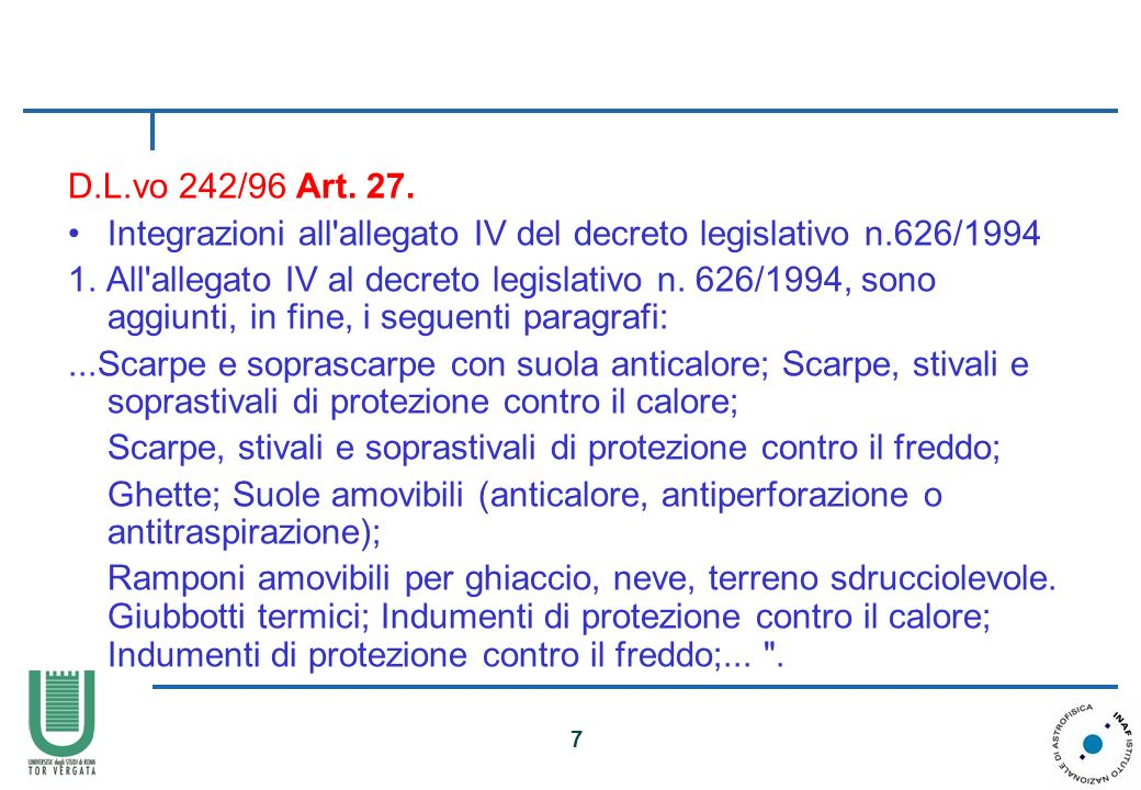D.L.vo 242/96 Art. 27. Integrazioni all allegato IV del decreto legislativo n.626/1994.