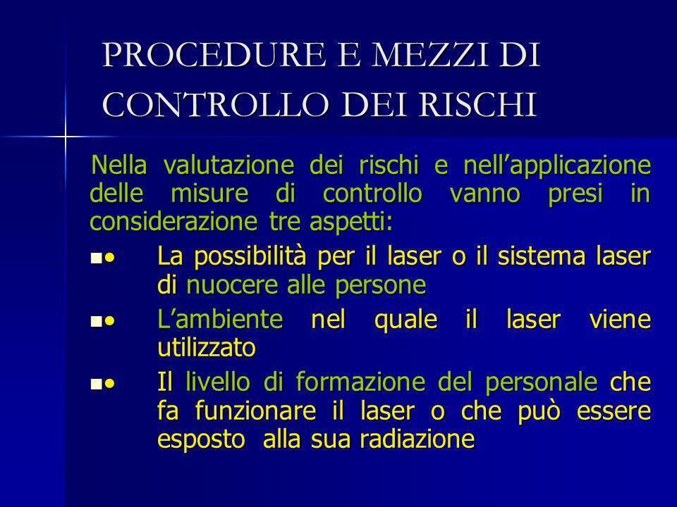 PROCEDURE E MEZZI DI CONTROLLO DEI RISCHI