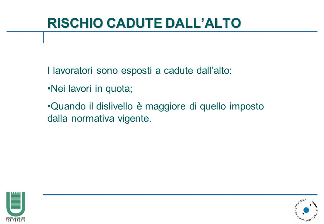 RISCHIO CADUTE DALL'ALTO