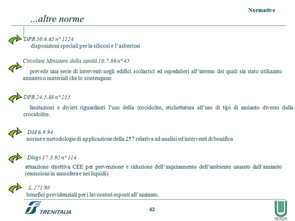 …altre norme Normative DPR 30.6.65 n° 1124