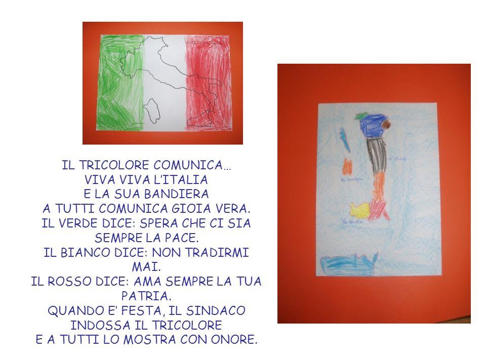 IL TRICOLORE COMUNICA… VIVA VIVA L'ITALIA E LA SUA BANDIERA