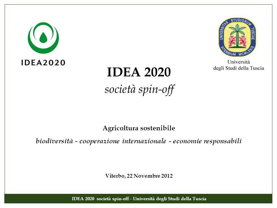 IDEA 2020 società spin-off Agricoltura sostenibile