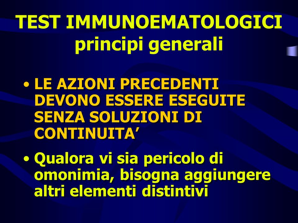 TEST IMMUNOEMATOLOGICI principi generali
