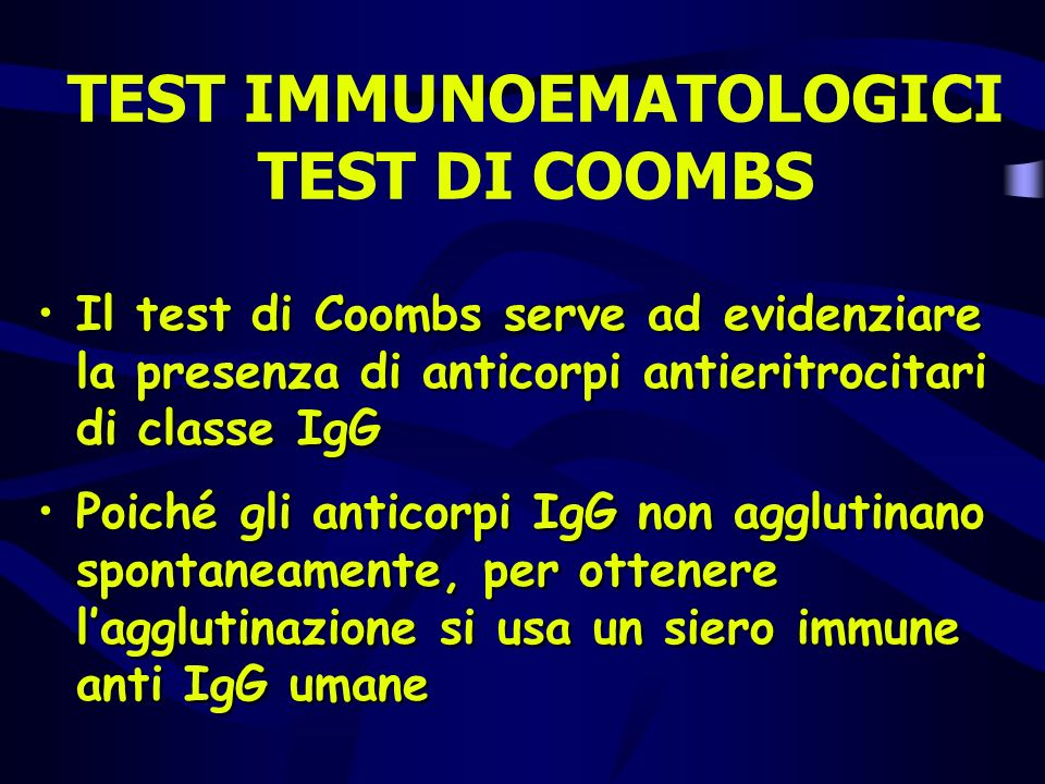 TEST IMMUNOEMATOLOGICI TEST DI COOMBS