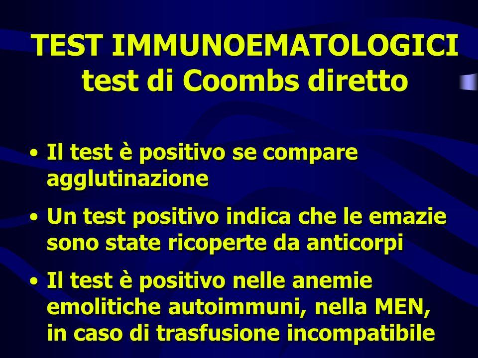 TEST IMMUNOEMATOLOGICI test di Coombs diretto