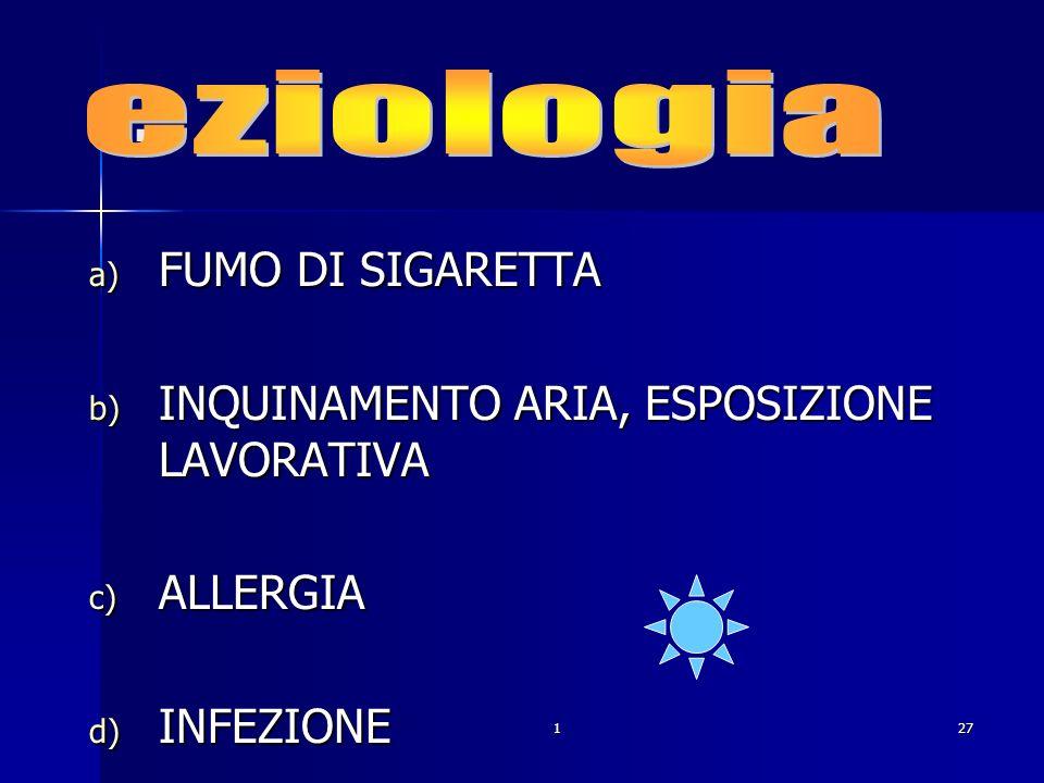 . eziologia FUMO DI SIGARETTA