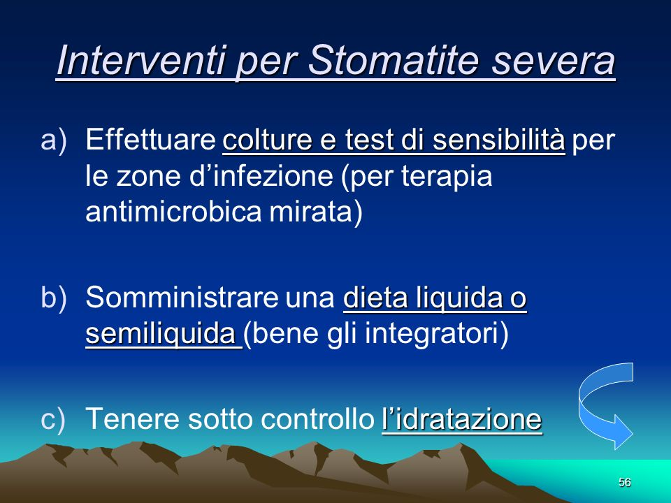 Interventi per Stomatite severa