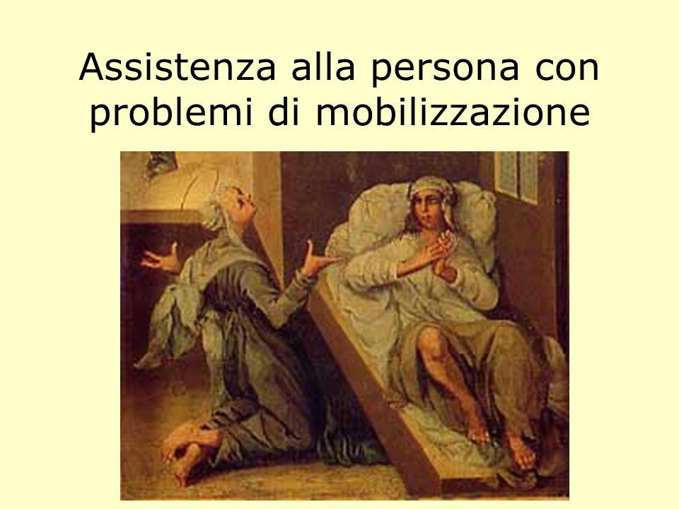 Assistenza alla persona con problemi di mobilizzazione