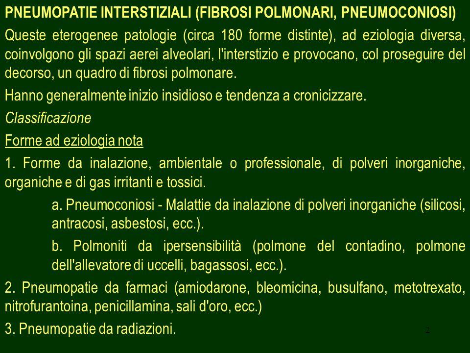 PNEUMOPATIE INTERSTIZIALI (FIBROSI POLMONARI, PNEUMOCONIOSI)