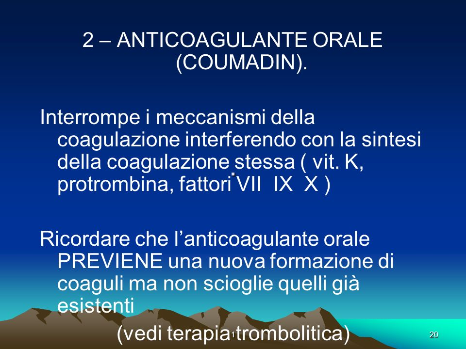 . 2 – ANTICOAGULANTE ORALE (COUMADIN).