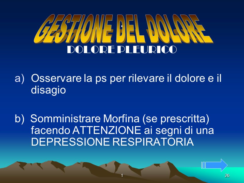 . GESTIONE DEL DOLORE DOLORE PLEURICO