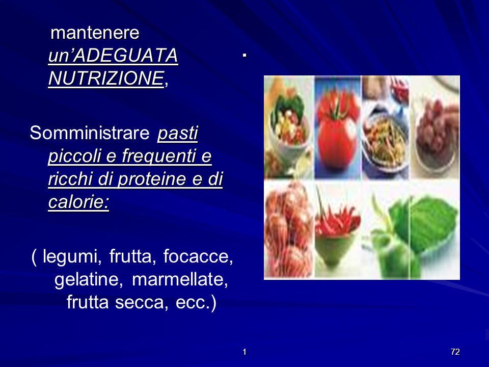 ( legumi, frutta, focacce, gelatine, marmellate, frutta secca, ecc.)