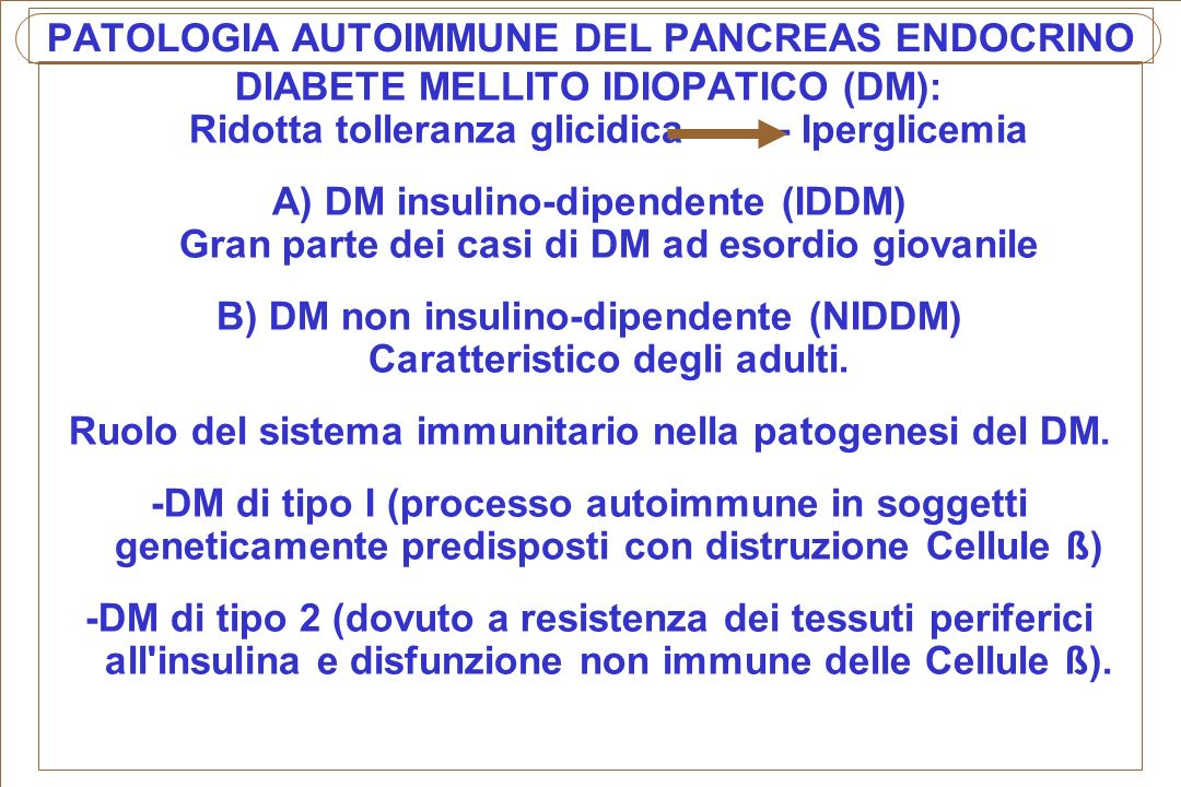 PATOLOGIA AUTOIMMUNE DEL PANCREAS ENDOCRINO