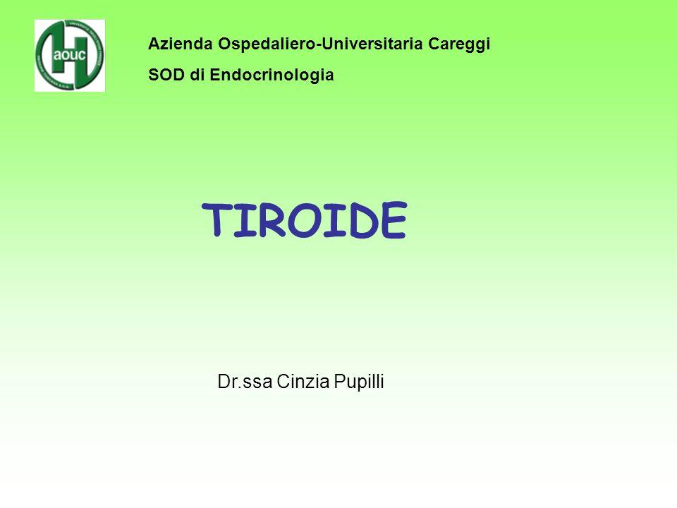 TIROIDE Dr.ssa Cinzia Pupilli