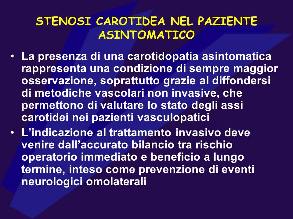 STENOSI CAROTIDEA NEL PAZIENTE ASINTOMATICO