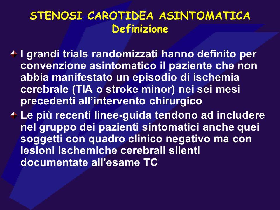 STENOSI CAROTIDEA ASINTOMATICA Definizione
