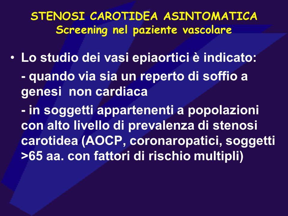 STENOSI CAROTIDEA ASINTOMATICA Screening nel paziente vascolare