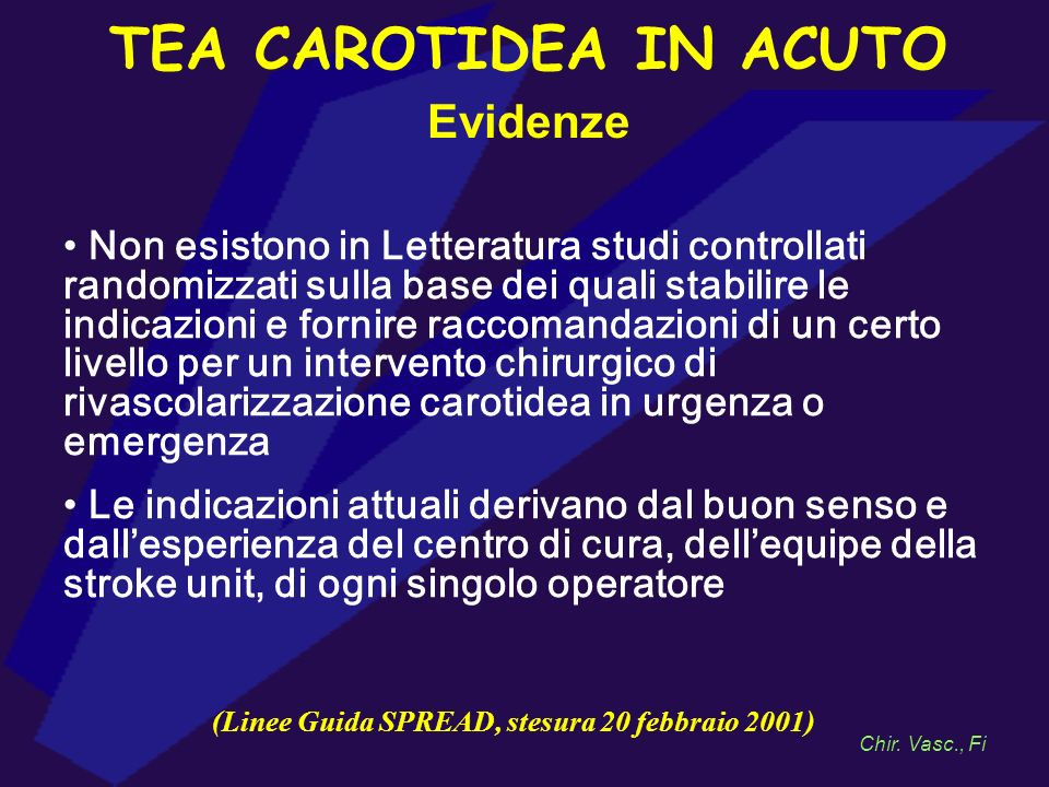 TEA CAROTIDEA IN ACUTO Evidenze