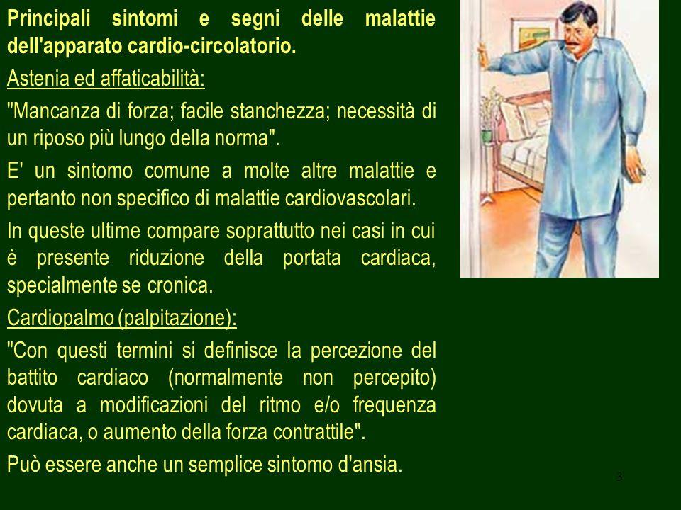 Principali sintomi e segni delle malattie dell apparato cardio-circolatorio.