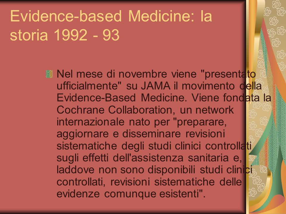 Evidence-based Medicine: la storia 1992 - 93