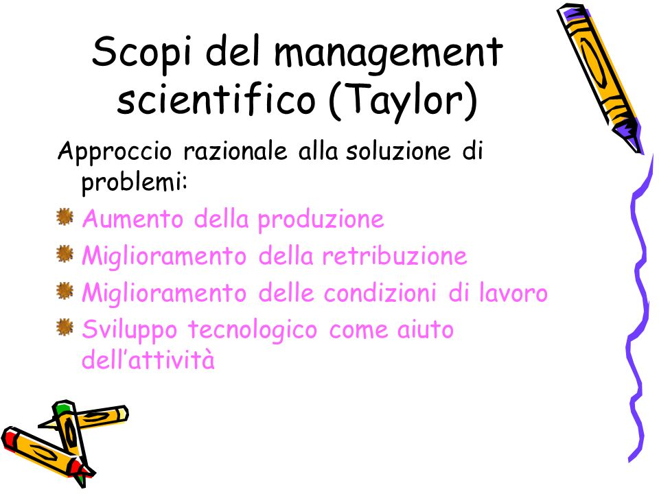 Scopi del management scientifico (Taylor)