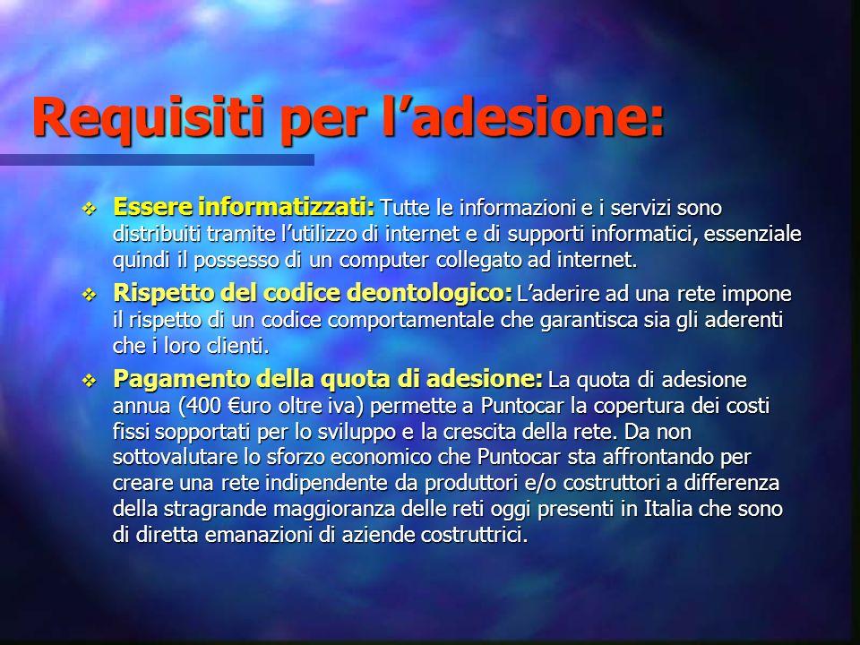 Requisiti per l'adesione: