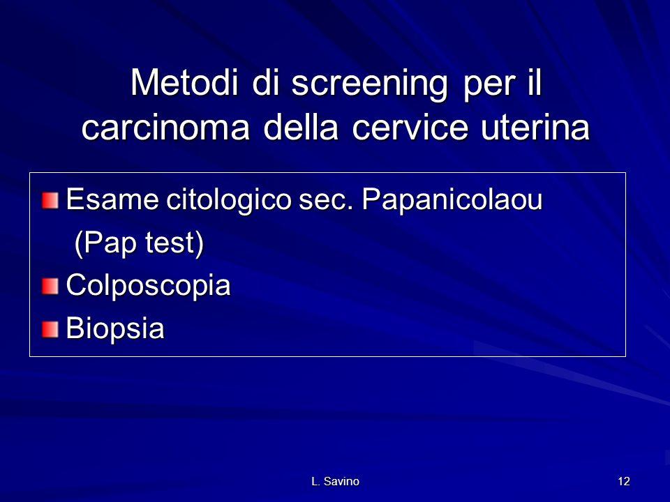 Metodi di screening per il carcinoma della cervice uterina