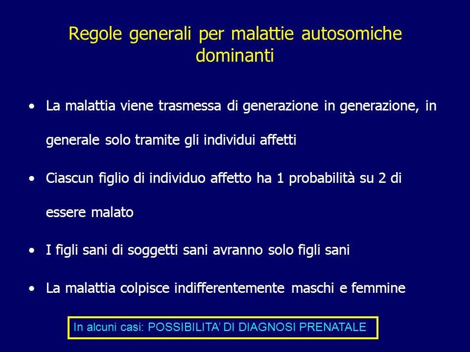 Regole generali per malattie autosomiche dominanti