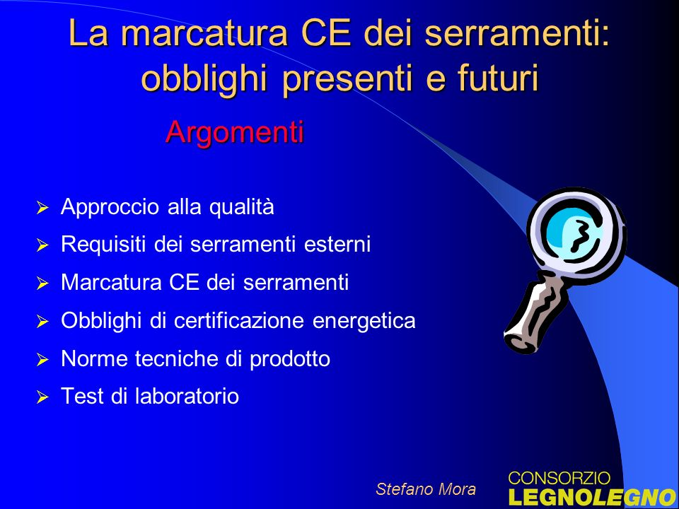 La marcatura CE dei serramenti: obblighi presenti e futuri