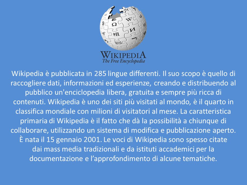 Wikipedia è pubblicata in 285 lingue differenti