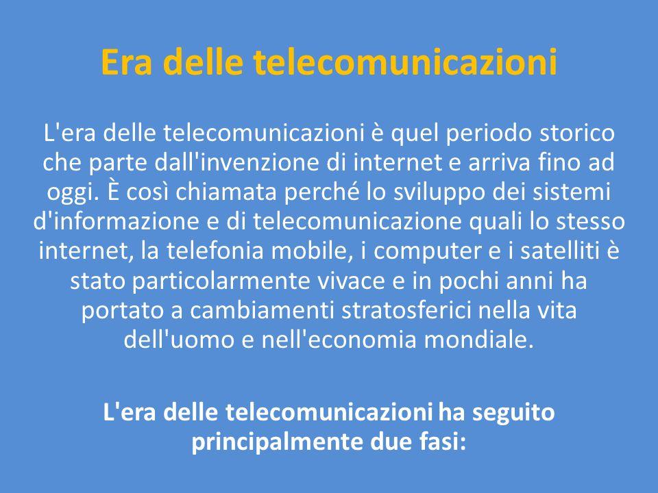 Era delle telecomunicazioni