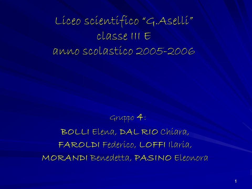 Liceo scientifico G.Aselli classe III E anno scolastico 2005-2006