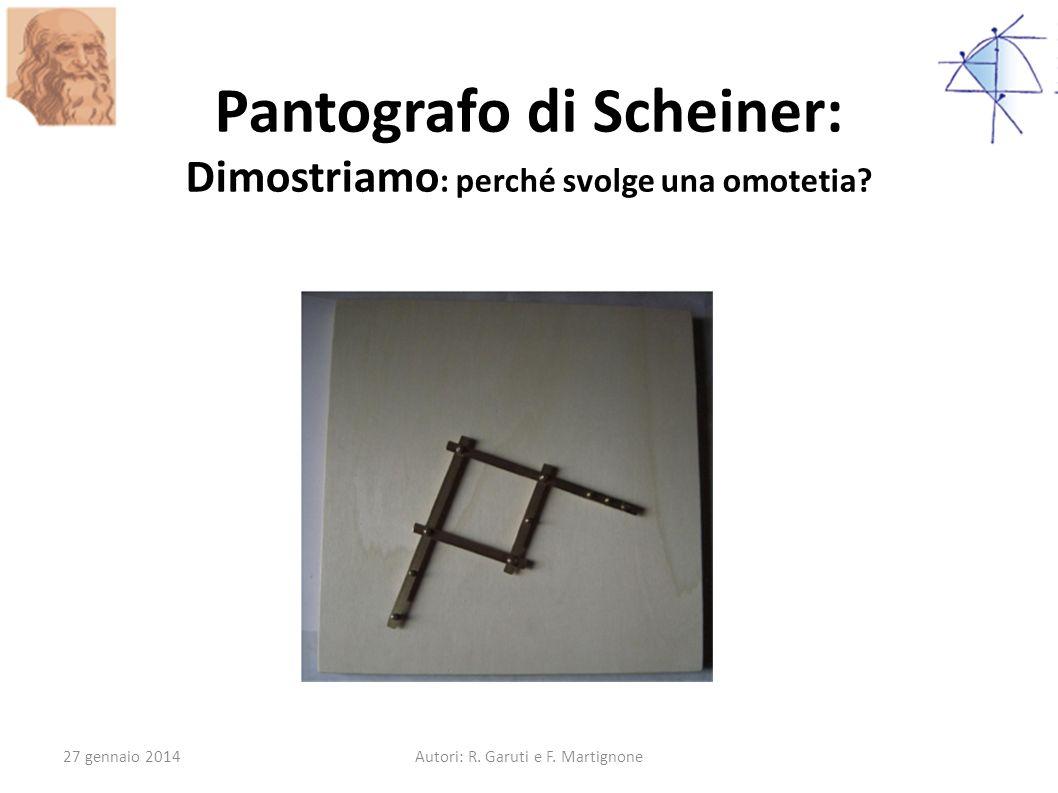 Pantografo di Scheiner: Dimostriamo: perché svolge una omotetia