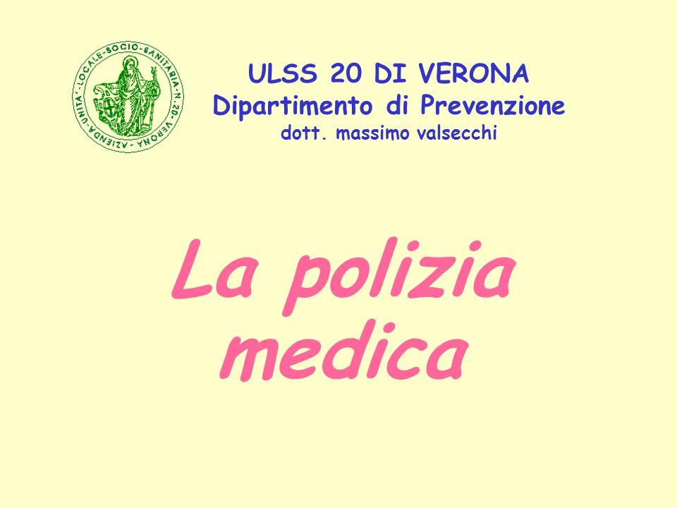 ULSS 20 DI VERONA Dipartimento di Prevenzione dott. massimo valsecchi