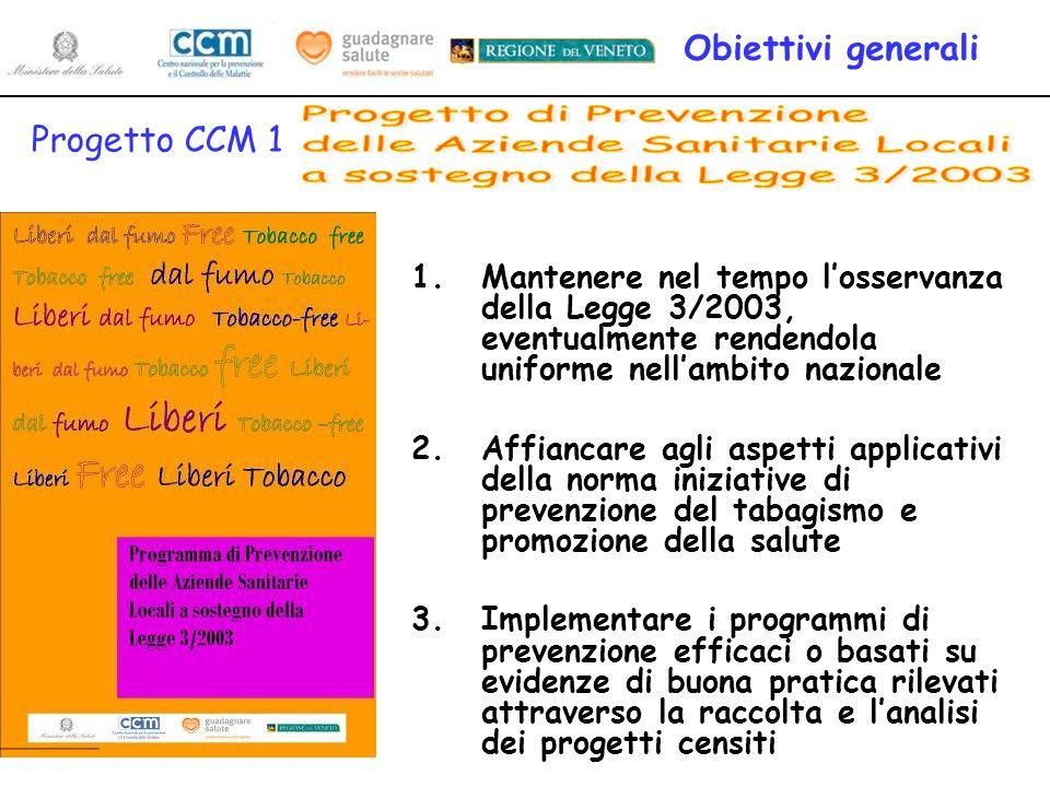 Obiettivi generali Progetto CCM 1