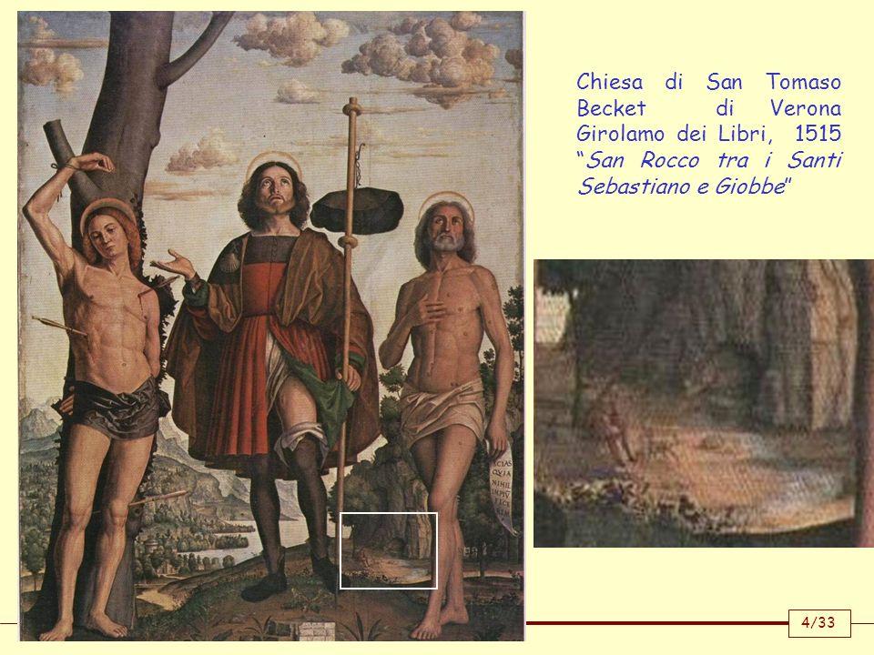 Chiesa di San Tomaso Becket di Verona Girolamo dei Libri, 1515 San Rocco tra i Santi Sebastiano e Giobbe